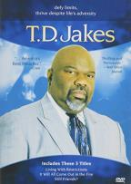 T.D. Jakes - Still Friends?/Living with Restrictions/It Will All Come Out in the Fire