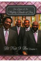 Mighty Clouds of Joy: All That I Am, Chapter 1