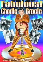 Charlie Gracie - Fabulous! An Intimate Portrait of a Rock Pioneer