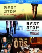 Rest Stop: Dead Ahead/Rest Stop: Don't Look Back/Otis