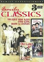 Family Classics: The East Side Kids/Our Gang/The Road to Bali