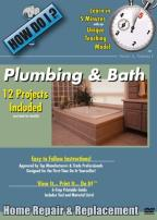 How Do I? - Plumbing & Bath