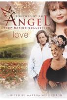 Touched by an Angel: Inspiration Collection - Love