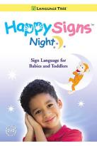 Happy Signs - Night