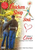 Chicken Soup For The Soul Live - Vol. 1 Learning To Love Yourself