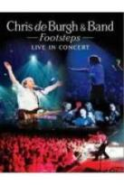 Chris de Burgh & Band: Footsteps - Live in Concert