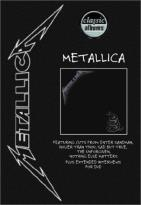 Classic Albums - Metallica: Metallica