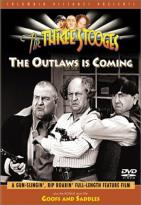 Three Stooges - The Outlaws Is Coming