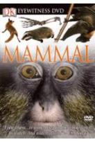 Eyewitness - Mammal