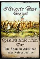 Historic Time Travel - Spanish American War