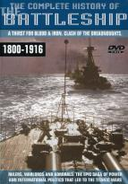 Complete History Of The Battleship, The: 1800-1916