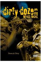 Dirty Dozen Brass Band - Down & Dirty