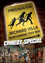 Precaucion Richard Villa Performing This Way