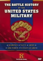 Battle History Of The United States Military