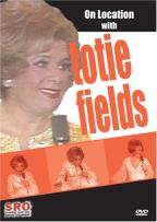 On Location with Totie Fields