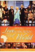 Bill And Gloria Gaither And Their Homecoming Friends - Love Can Turn The World