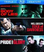 Body of Lies/Edge of Darkness/Pride and Glory