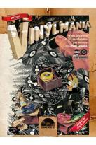 Vinylmania: When Life Runs at 33 Revolutions Per Minute