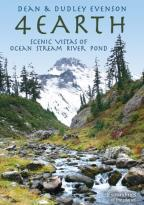 Dean & Dudley Evenson: 4 Earth - Scenic Vistas of Ocean Stream River Pond