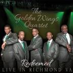 Golden Wings Quartet: Redeemed - Live in Richmond, VA