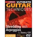 Lick Library: Ultimate Guitar Techniques - Shredding with Arpeggios