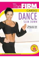 Firm - Cardio Dance Slim Down