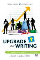Upgrade Your Writing - Overcoming Writer's Block