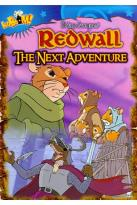 Redwall: The Next Adventure