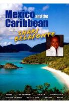Shari Belafonte: Mexico and the Caribbean