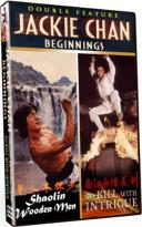 Jackie Chan: Beginnings: Shoalin Wooden Men/To Kill with Intrigue