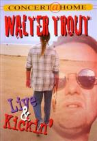 Walter Trout: Live and Kickin'