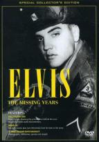 Elvis Presley - The Missing Years