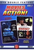 Movies Packed with Action Vol 1 - Cuba Crossing/ Enemy