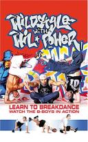 Wildstyle with Wil Power: Learn to Breakdance