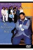 Alvin Darling & Celebration - My Blessing is on the Way