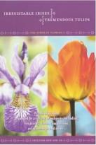 Power of Flowers Vol. 3 - Tremendous Tulips & Irresistible Irises