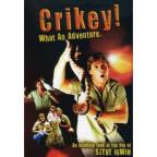 Steve Irwin - Crikey! What An Adventure