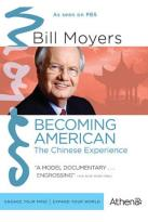 Bill Moyers: Becoming American - The Chinese Experience