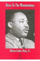 Been to the Mountaintop: Speeches and Relfections from Martin Luther King, Jr.