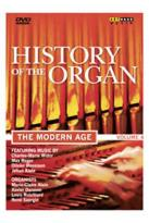 History Of the Organ - Vol. 4: The Modern Age