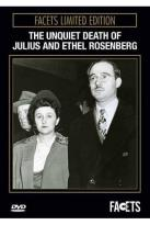 Unquiet Death of Julius and Ethel Rosenberg