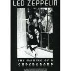 Led Zeppelin - Making of a Supergroup: Unauthorized