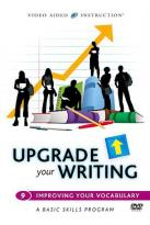 Upgrade Your Writing - Improving Your Vocabulary