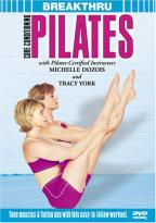 Breakthru: Core-Conditioning Pilates