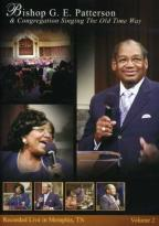 Bishop G.E. Patterson - Singing the Old Time Way, Memphis 2