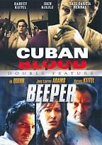 Cuban Blood/ Beeper - Double Feature