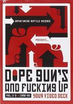 Dope, Guns & F.....G Up Your Videodeck V. 1-3