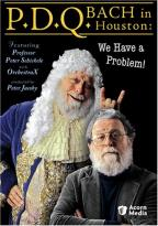P.D.Q. Bach In Houston: We Have A Problem