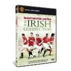 Manchester United: The Irish Connection