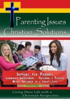 Parenting Issues, Christian Solutions: Support for Parents